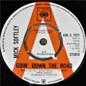 Mick Softley - Goin' Down The Road