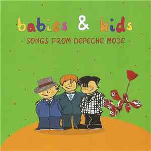 Nico Infante - Babies & Kids - Songs From Depeche Mode