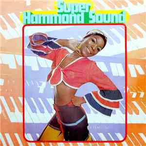 Unknown Artist - Super Hammond Sound mp3 flac