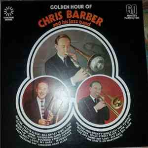 Chris Barber And His Jazz Band - Golden Hour Of Chris Barber And His Jazz Band
