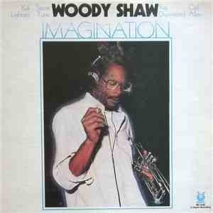 Woody Shaw - Imagination
