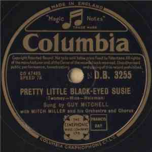 Mitch Miller / Guy Mitchell With Mitch Miller And His Orchestra And Chorus - Horn Belt Boogie / Pretty Little Black-Eyed Susie