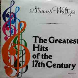 Robert Stolz, Vienna Symphony Orchestra - The Greatest Hits Of The 17th Century