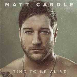 Matt Cardle - Time To Be Alive