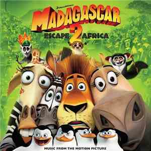 Various - Madagascar: Escape 2 Africa - Music From The Motion Picture