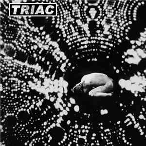 Triac , Sick/Tired - Triac / Sick/Tired Split