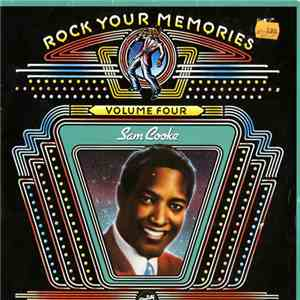 Sam Cooke - Rock Your Memories, Volume Four