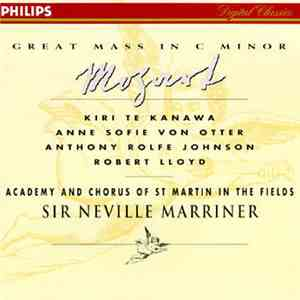 Mozart - Kiri Te Kanawa, Anne Sofie Von Otter, Anthony Rolfe Johnson, Robert Lloyd , Academy And Chorus Of St. Martin-in-the-Fields, Sir Neville Marriner - Great Mass In C Minor