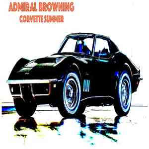 Admiral Browning - Corvette Summer