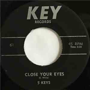 The Five Keys - Close You Eyes / Wisdom Of A Fool