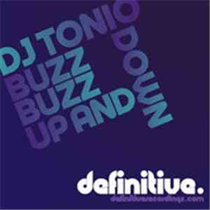 DJ Tonio - Buzz Buzz / Up And Down