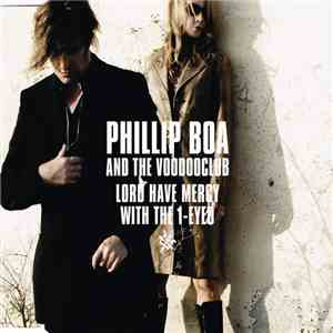 Phillip Boa And The Voodooclub - Lord Have Mercy With The 1-Eyed