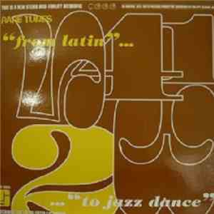 "Various - Rare Tunes Chapter Two ""From Latin... To Jazz Dance"""