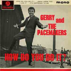 Gerry And The Pacemakers - How Do You Do It?