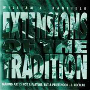 William C. Banfield - Extensions Of The Tradition