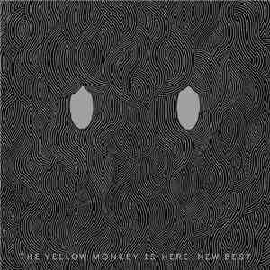 The Yellow Monkey - The Yellow Monkey Is Here. New Best