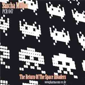 Sascha Müller - The Return Of The Space Invaders EP