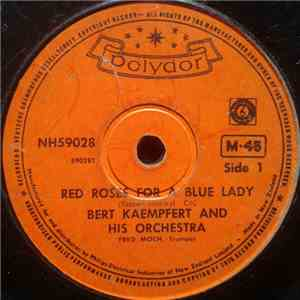 Bert Kaempfert And His Orchestra - Red Roses For A Blue Lady / Three O'Clock In The Morning