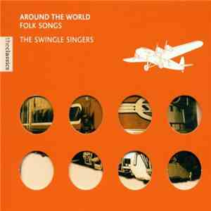 The Swingle Singers - Around The World - Folk Music