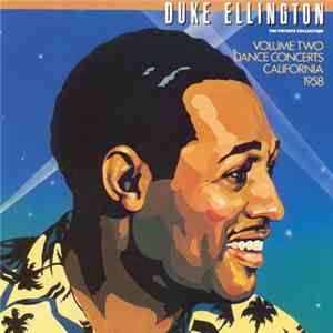Duke Ellington - The Private Collection (Volume Two Dance Concerts California 1958)
