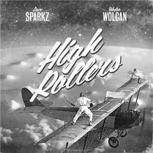 Dave Sparkz & Wodoo Wolcan - High Rollers mp3 flac