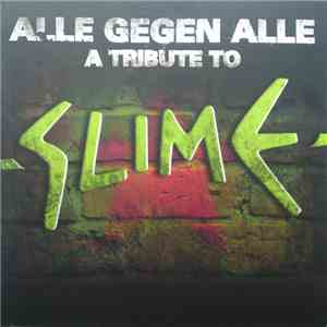 Various - Alle Gegen Alle (A Tribute To Slime) mp3 flac